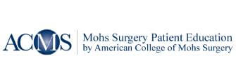 ACMS Mohs Surgery Patient Education