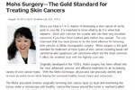 The Gold Standard for Treating Skin Cancers